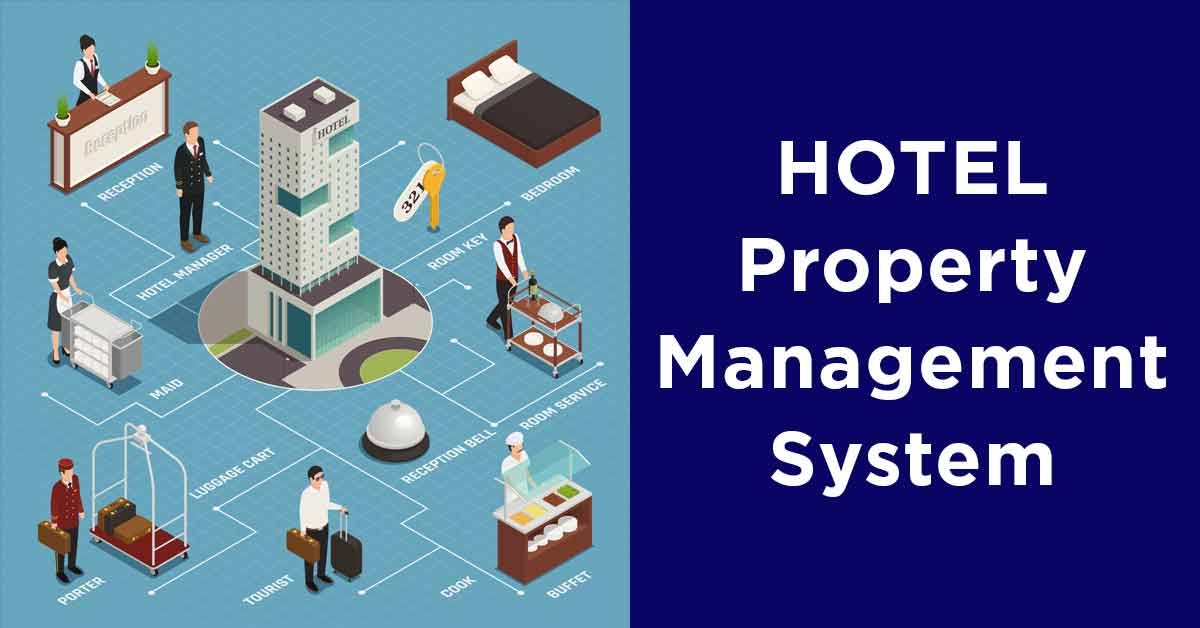 PMS System – Indispensable Management Tool For Hotel Industry Today