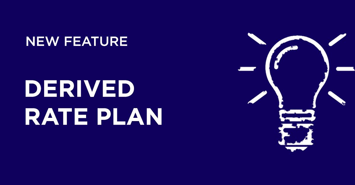 Derived Rate Plan | Hotel Link System